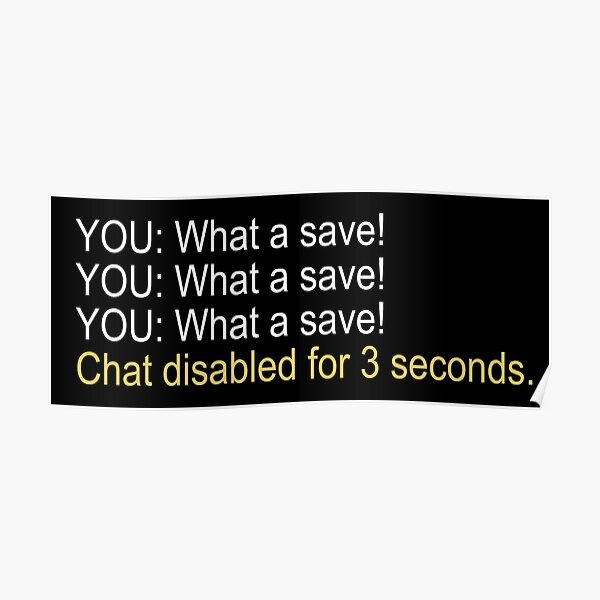 """Rocket League """"What a save!"""" chat Poster"""