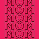 My Full Name Is Mom Mom Mom Mom Mom Mom by MaritaChustak