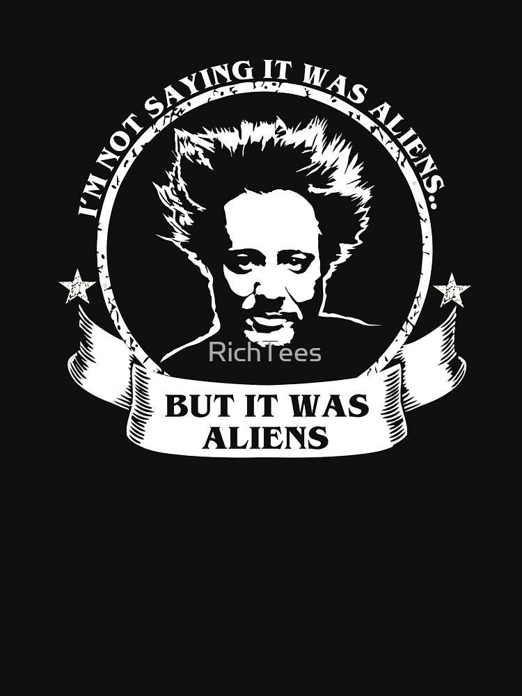 It Was Aliens - Giorgio   Unisex T-Shirt