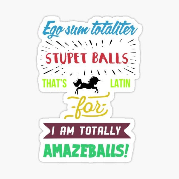 Novelty Comedy Vinyl Sticker Totes Amazeballs Ironic Sarcastic Fun Quote Amazing