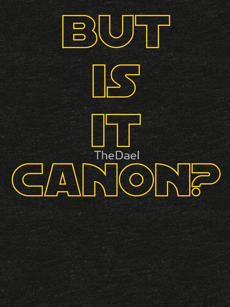 Star Wars Canon Funny Joke Fan by TheDael