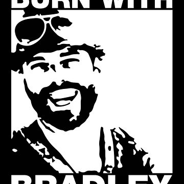 Burn With Bradley by burnermemes