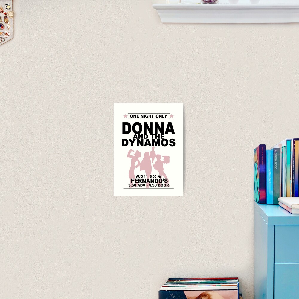 Donna and the Dynamos Art Print