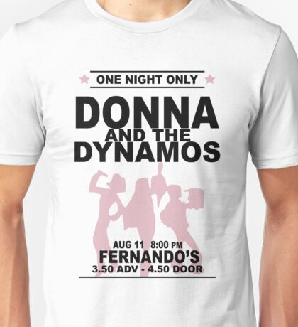 Donna and the Dynamos Unisex T-Shirt