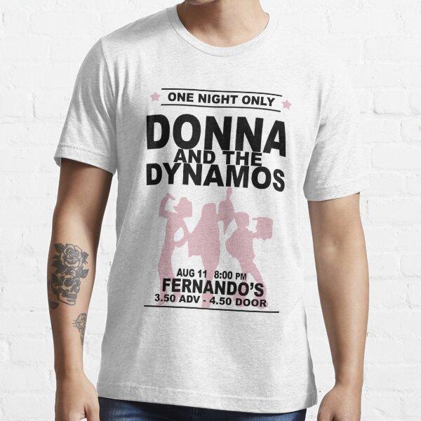 Donna y los Dynamos Camiseta esencial