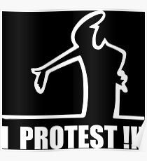 Cool Funny Cartoon I Protest Poster