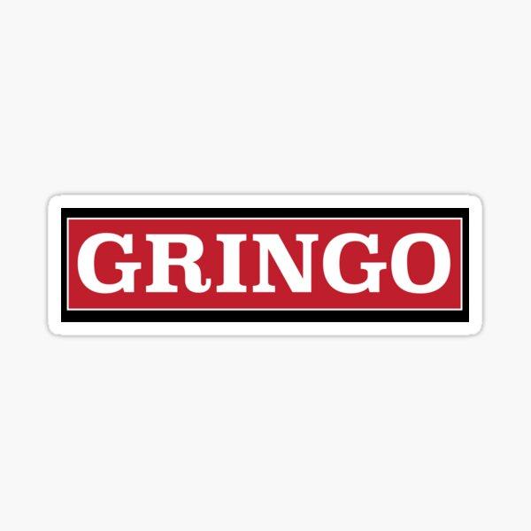 Funny gringo design Sticker