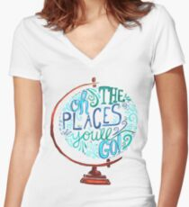 Oh The Places You'll Go - Vintage Typography Globe Women's Fitted V-Neck T-Shirt