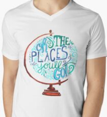 Oh The Places You'll Go - Vintage Typography Globe Men's V-Neck T-Shirt