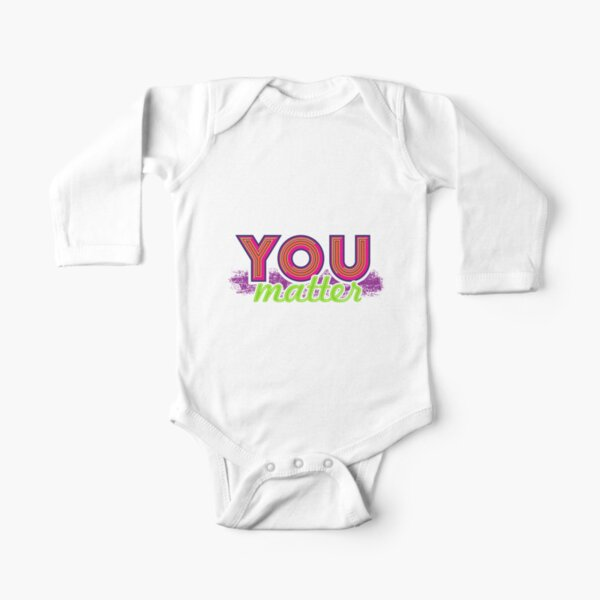 You Matter (on dark) Long Sleeve Baby One-Piece