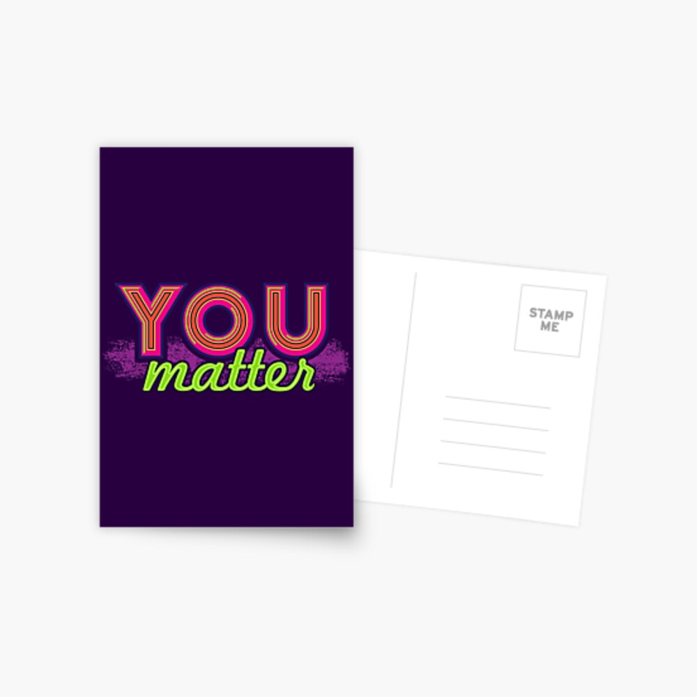You Matter (on dark) Postcard