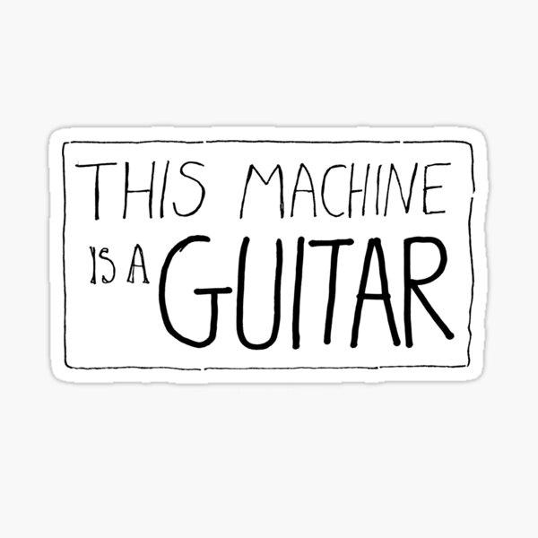 This machine doesn't kill fascists  Sticker
