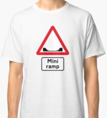 Skateboard Mini Ramp Road Sign Classic T-Shirt