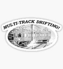 MULTI-TRACK DRIFTING! Sticker