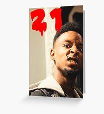 21 savage Greeting Card