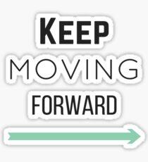 Keep Moving Forward Sticker