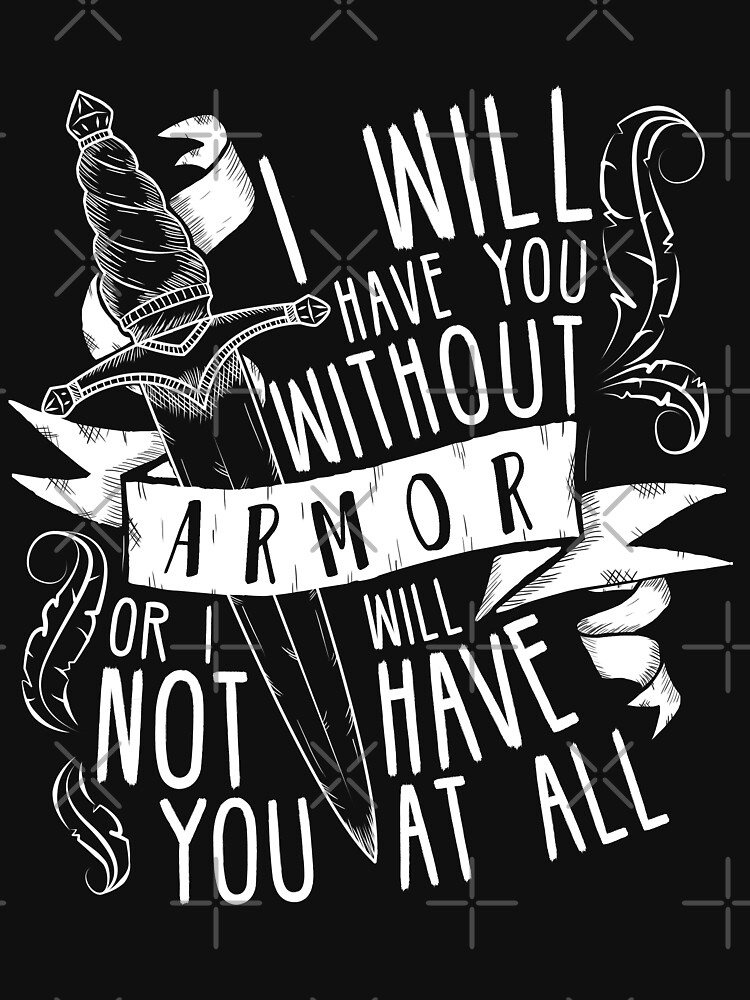 I Will Have You Without Armour | Six of Crows by CuteCrazies