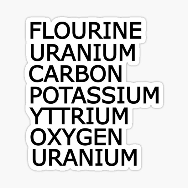 Funny Science Sarcastic Elements Periodic Table Sticker