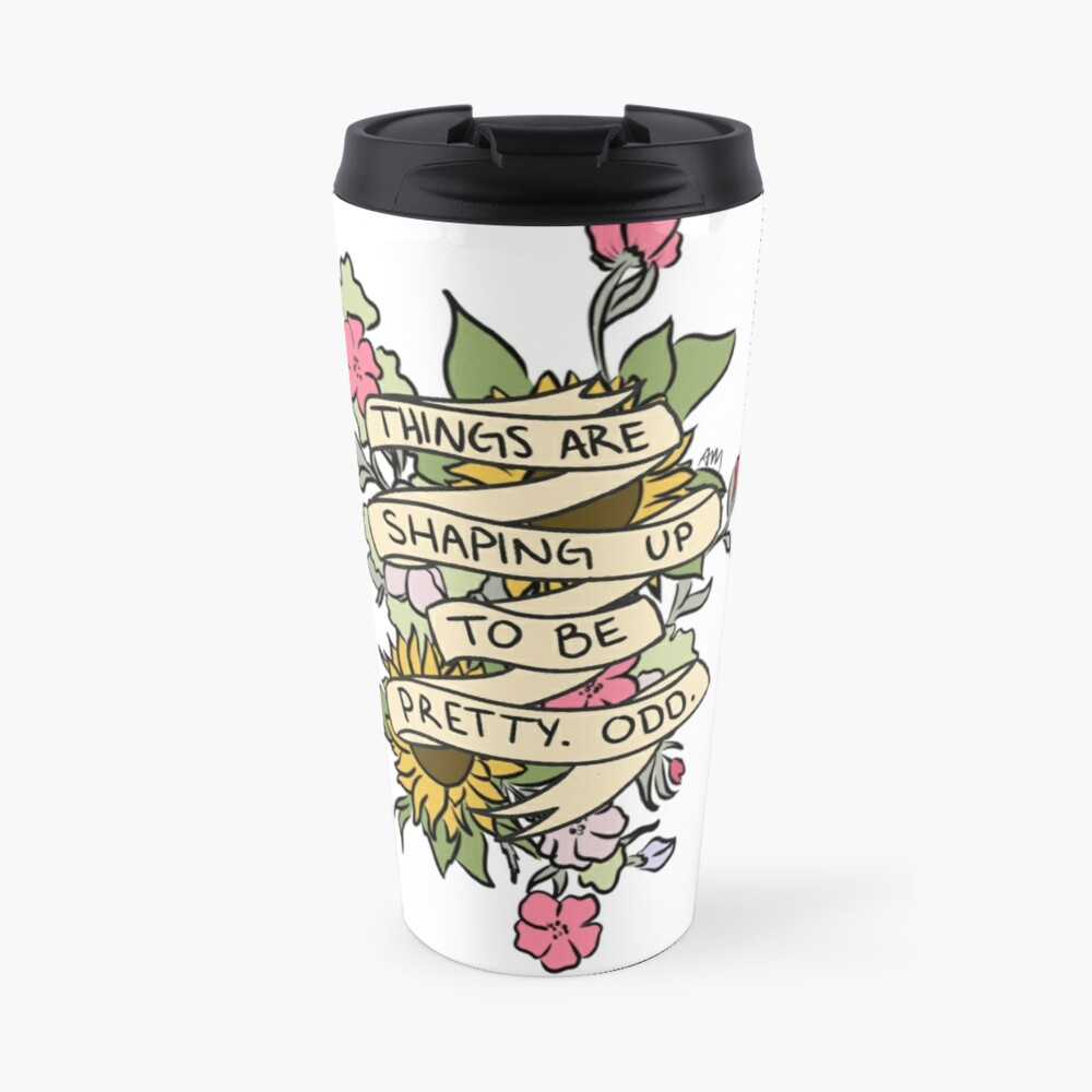 """""""Things Are Shaping Up To Be Pretty. Odd."""" Travel Mug"""