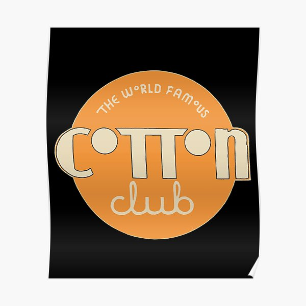 The Cotton Club Sin and Glory Jazz Notoriety  Poster