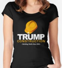 Donald Trump Construction Building Walls Since 2016  Women's Fitted Scoop T-Shirt