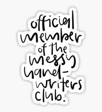 Messy Hand-Writers Club Sticker