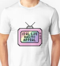 Because TV thought me how to feel T-Shirt