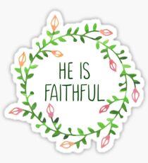 He is Faithful - Bible Verse Sticker