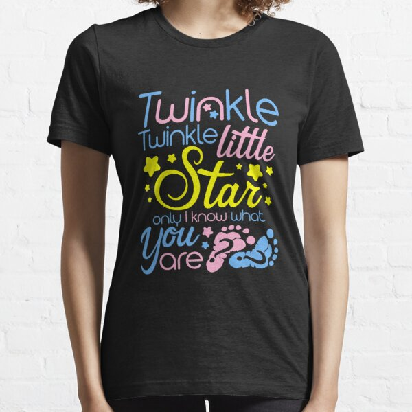 Twinkle Twinkle Little Star Only I Know Gender Keeper Reveal Sweatshirt Essential T-Shirt