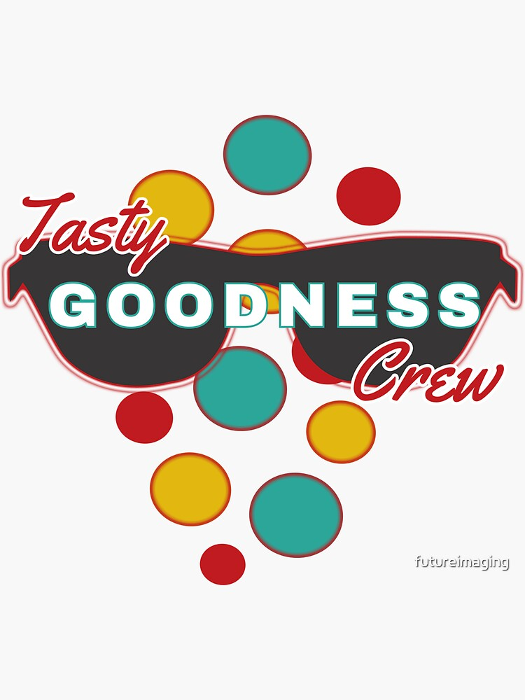 Tasty Goodness Crew - with colorful dot accessories - Fun & Expressive  by futureimaging