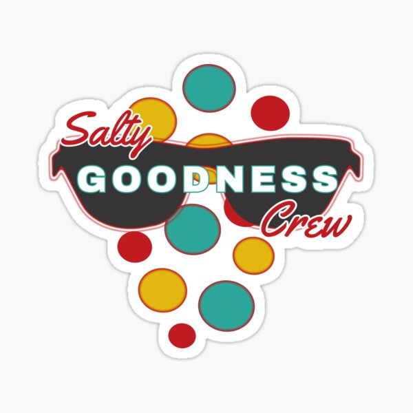 Salty Goodness Crew - with colorful dot accessories  - Fun & Expressive Sticker