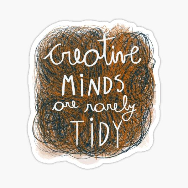 Creative minds quote illustration Sticker