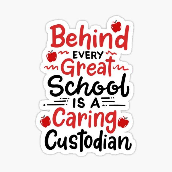 Funny School Custodian Gift Sticker