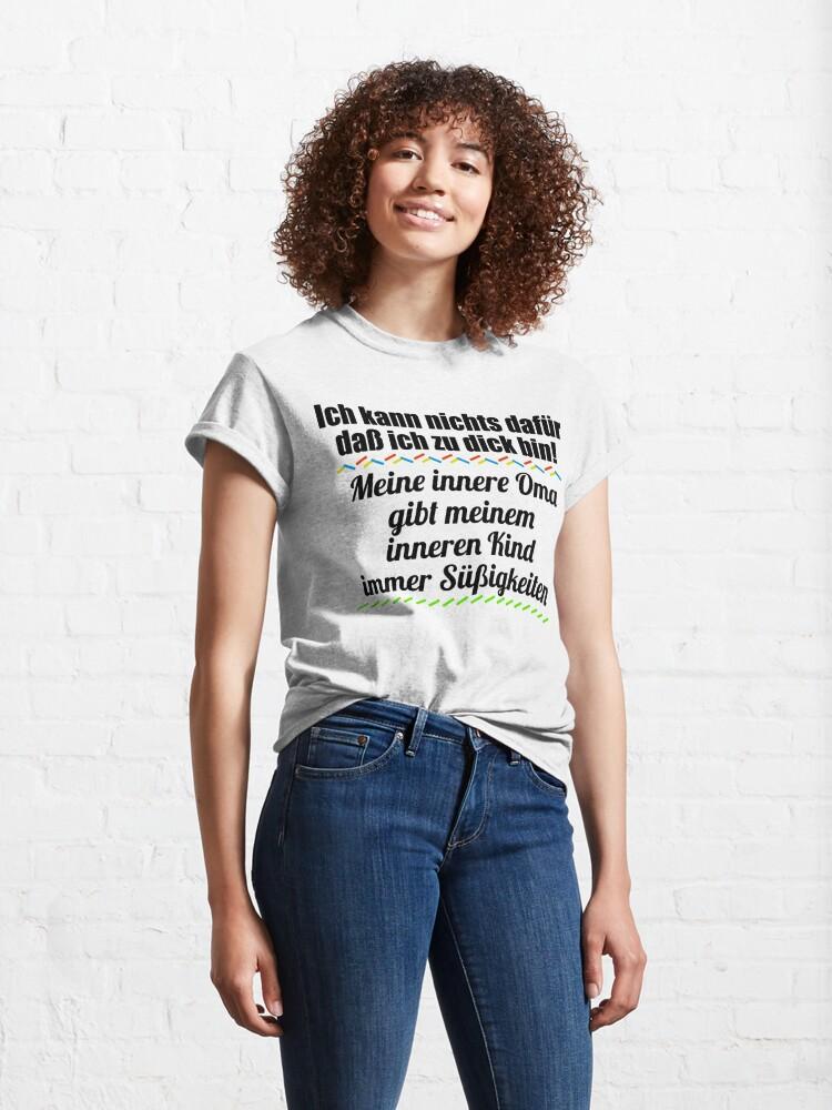 Alternative Ansicht von Ich kann nichts dafür, dass ich zu dick bin! Classic T-Shirt