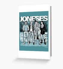 The Joneses Greeting Card