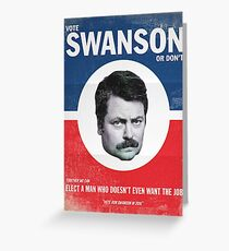Vote For Ron Swanson Greeting Card