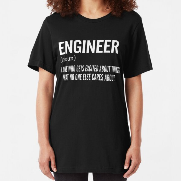 Engineer Noun T-shirts Slim Fit T-Shirt
