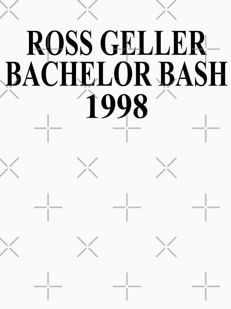 Ross Geller Bachelor Bash shirt  Friends, Joey Tribbiani | Unisex T-Shirt