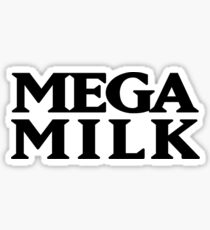 MEGA MILK Sticker