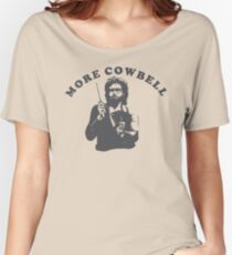 WILL FERRELL - MORE COWBELL Women's Relaxed Fit T-Shirt