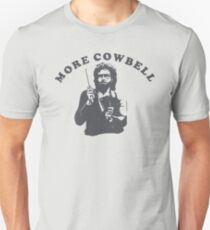 WILL FERRELL - MORE COWBELL Unisex T-Shirt