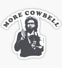 WILL FERRELL - MORE COWBELL Sticker