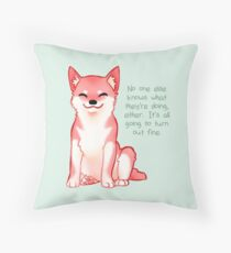 """No One Knows What They're Doing"" Shiba Throw Pillow"