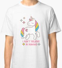 Ich glaube nicht an Menschen - Einhorn-lustiges T-Shirt Classic T-Shirt