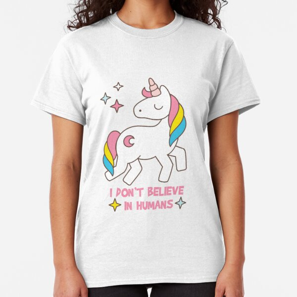 I Don't Believe In Humans - Unicorn Funny  Classic T-Shirt