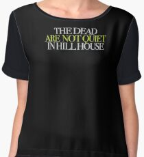 The Haunting - The dead are not quiet in Hill House Women's Chiffon Top