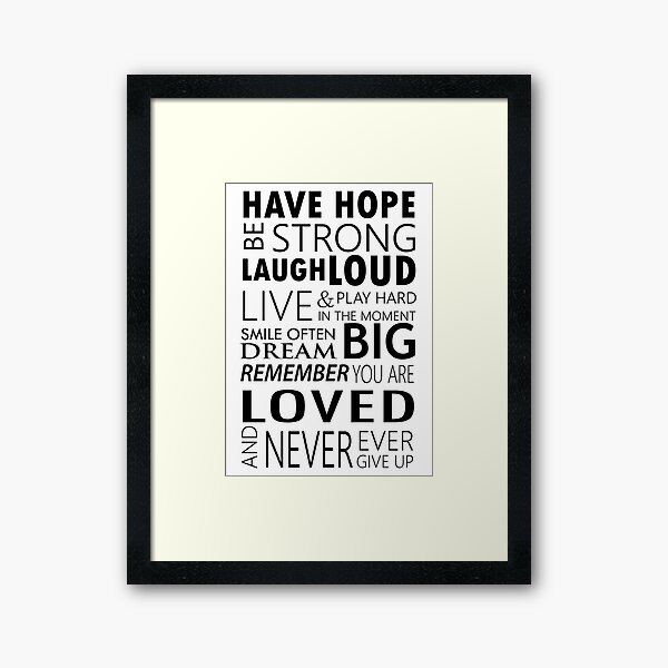 Be strong... Inspirational motivational Quotes Framed Art Print