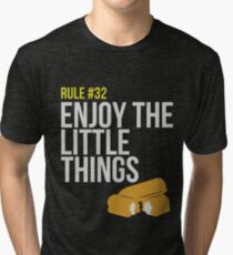 Zombie Survival Guide - Rule #32 - Enjoy the Little Things Tri-blend T-Shirt