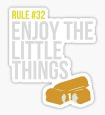 Zombie Survival Guide - Rule #32 - Enjoy the Little Things Sticker
