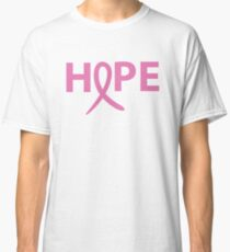 Hope - Breast Cancer Awareness - Pink Ribbon - T Shirt Classic T-Shirt